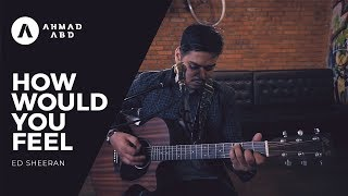 Video How Would You Feel - Ed Sheeran (Ahmad Abdul Acoustic Cover) MP3, 3GP, MP4, WEBM, AVI, FLV Januari 2018