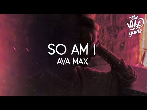 Ava Max - So Am I (Lyric Video)