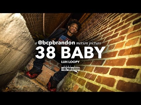 Download Luh Loopy - 38 Baby Freestyle (shot by @bcpbrandon) MP3