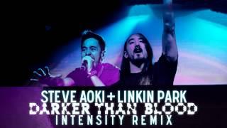 Download Lagu Steve Aoki ft. Linkin Park - Darker Than Blood (Intensity Remix) (DL Link in desc.) Mp3