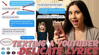 "Video TEXTING A SECRET YOUTUBER TAYLOR SWIFT ""DELICATE"" LYRICS (gone sexual) 