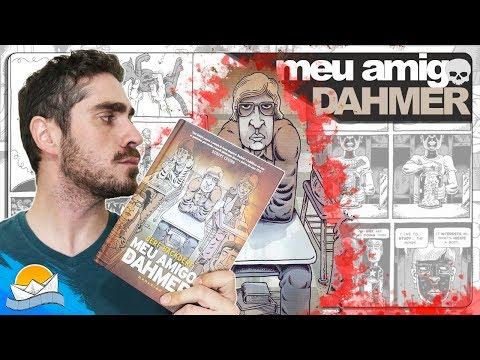 CANIBAL DE MILWAUKEE   MEU AMIGO DAHMER   Darkside Books