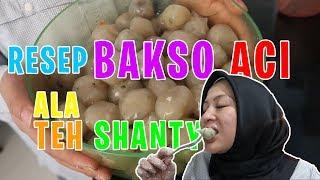 Video RESEP BAKSO ACI TEH SHANTY, BERISI BANYAK KEJUTAN !!! MP3, 3GP, MP4, WEBM, AVI, FLV Juli 2019