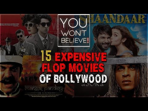 15 Most Expensive Flop Movies Of Bollywood | Bomba