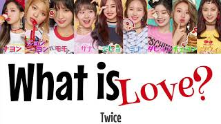 Video What is Love?-Twice(トゥワイス)【日本語字幕/かなるび/歌詞】 MP3, 3GP, MP4, WEBM, AVI, FLV Maret 2019