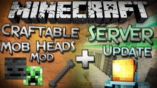 Minecraft Mod Showcase + Server Update: Craftable Mob Heads Mod!
