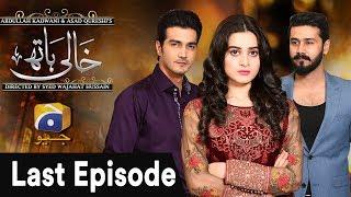 Video Khaali Haath - Last Episode  | Har Pal Geo MP3, 3GP, MP4, WEBM, AVI, FLV Mei 2018