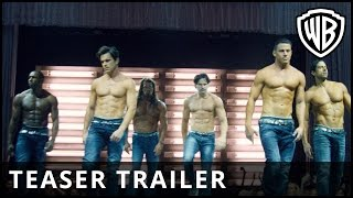 Magic Mike XXL, Teaser Trailer, Official Warner Bros. UK - YouTube