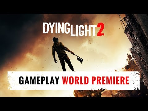 Dying Light 2 - Gameplay E3 2018