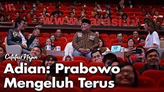 Video Nobar Debat Pilpres: Bawa Asyik Politik - Adian: Prabowo Mengeluh Terus (Part 2) | Catatan Najwa MP3, 3GP, MP4, WEBM, AVI, FLV Juli 2019