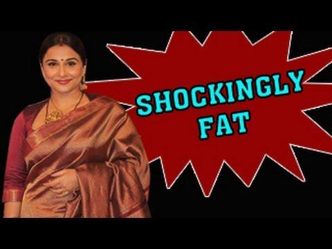 SHOCKING! FAT Vidya Balan
