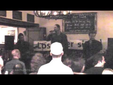 Aach un Kraach — Drink doch eine met — Live am 13.11.2012 im »Stiefel« Bonn