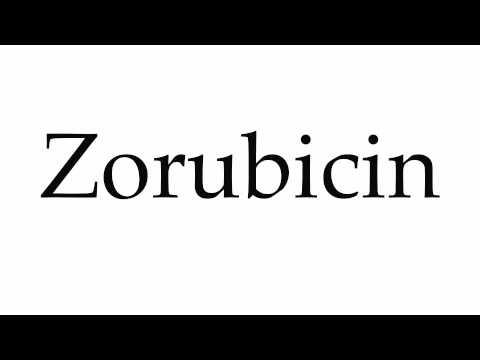 How to Pronounce Zorubicin
