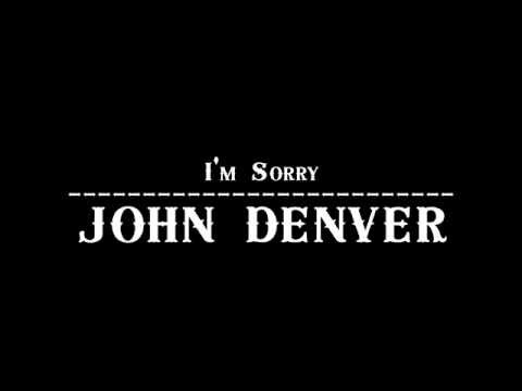 John Denver - I'm Sorry 【Official Audio】