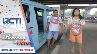 Download Video BINTANG DI HATIKU - Duhh Galaknya Abang Angkot [18 Apr 2017] MP3 3GP MP4