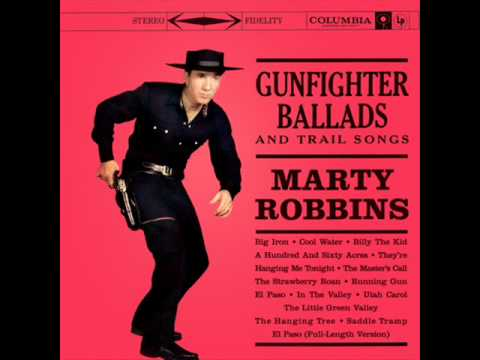 Big Iron- Marty Robbins