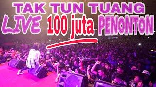 Video TAK TUN TUANG LIVE 100JT PENONTON MP3, 3GP, MP4, WEBM, AVI, FLV Juli 2018