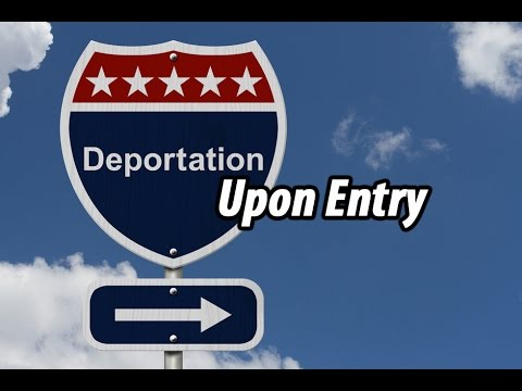 Who can be deported upon entry into the United States? Nevada immigration Laws