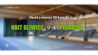 [GLF] Nbit Gliwice vs Pegadiva (30 kolejka) - skrót