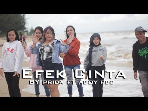 EFEK CINTA BY PRIDA FT ABOY PBC  LAGU DAYAK TERBARU 2020 MV OFFICIAL