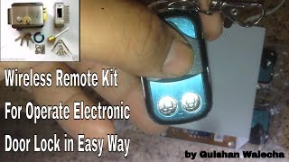 Remote Kit for Electronic Door Lock, You can Attach Wireless Remote Kit for any Electronic Door, Very easy way to connect Remote with electronic lock full tutorial available on this video if you have any doubt just comment me i will definitely reply