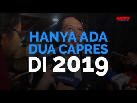 Hanya Ada Dua Capres Di 2019