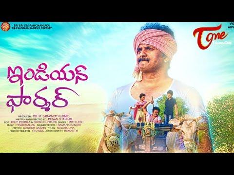 Indian Farmer Economic Back Bone    Latest Telugu Short Film 2016    by Pawan Shankar