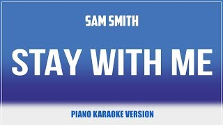Stay With Me (Piano Version) KARAOKE - Sam Smith