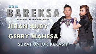 Download lagu Jihan Audy Feat Gerry Mahesa Surat Untuk Kekasih Mp3