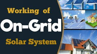 On-Grid-Connected Solar Power System Price, Working and Installation Guide in India