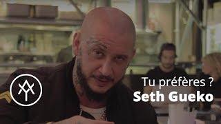 Video Seth Gueko   Tu Préfères? MP3, 3GP, MP4, WEBM, AVI, FLV Mei 2017