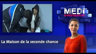 Medi Investigation: La Maison de la seconde chance