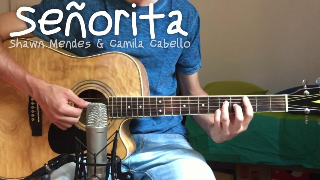 Señorita – Shawn Mendes & Camila Cabello (Acoustic Guitar Cover)