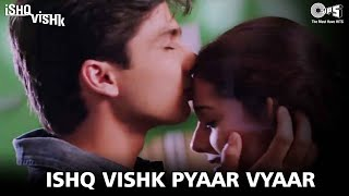 Nonton Ishq Vishq Pyaar Vyaar   Ishq Vishk   Shahid  Amrita Rao   Shehnaz   Kumar Sanu   Alka Yagnik Film Subtitle Indonesia Streaming Movie Download