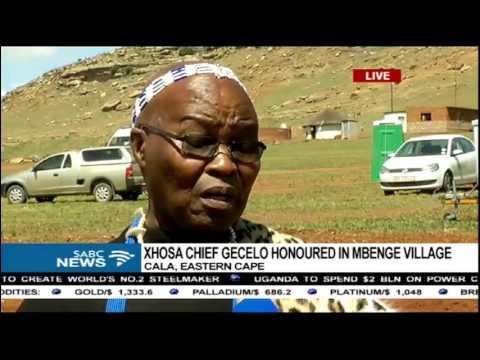Xhosa chief Gecelo honoured in Mbenge Village