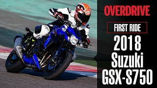 4. 2018 Suzuki GSX-S750 - First Ride Review | OVERDRIVE