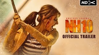 NH10 Official Trailer | Anushka Sharma, Neil Bhoopalam, Darshan Kumaar
