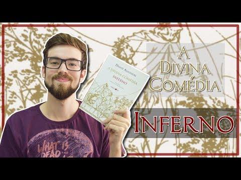 A DIVINA COMÉDIA: INFERNO - Dante Alighieri | #Lucas