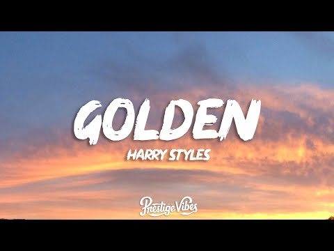 Harry Styles - Golden (Lyrics)