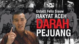Video Ceramah Full Ustadz Felix Siauw di Banda Aceh Aceh Bumi Para Pejuang MP3, 3GP, MP4, WEBM, AVI, FLV September 2018