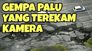 Video (Pray for Palu) Gempa Palu 28 September 2018 Yang Terekam Kamera MP3, 3GP, MP4, WEBM, AVI, FLV Oktober 2018