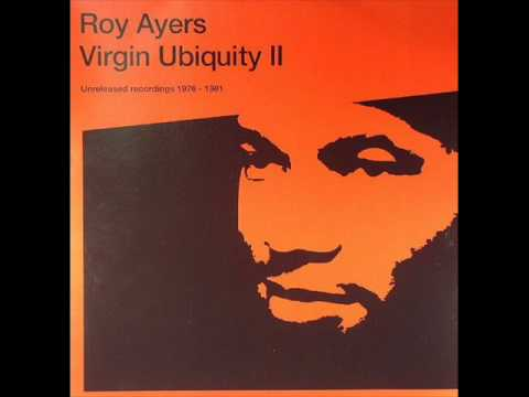 Ayers - Roy Ayers - Virgin Ubiquity II (Unreleased Recordings 1976-1981)