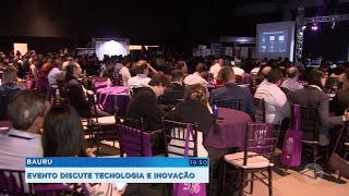 Evento em Bauru debate a inovação nos vários setores da sociedade