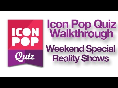 Reality Quiz Show - Icon Pop Quiz Reality Shows Answers.