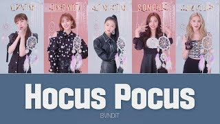 밴디트(BVNDIT) - Hocus Pocus(호커스 포커스) Real Lyrics Eng/Rom/Han/가사 by 아이돌리스트