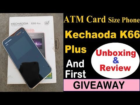 Kechaoda K66 Mobile Unboxing & Review Credit Card Size Phone | Giveaway |
