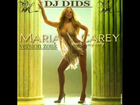 Mariah Carey- Tuch My Body [ New Version Zouk Love 2010/2011 By Dj DIDS ]