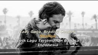 Shallow Lirik Lagu Terjemahan Bahasa Indonesia LADY GAGA and Bradley Cooper