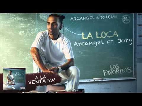 Letra La loca Arcangel Ft Jory