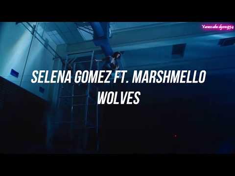 Selena Gomez ft Marshmello | Wolves (Subtitulado en español) (видео)